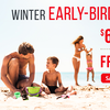 Winter Early-Bird Sale