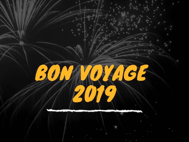 Bon Voyage 2019