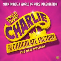 "Roald Dahl's ""Charlie and the Chocolate Factory"" THE NEW MUSICAL Fox Theatre – St. Louis"