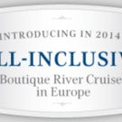 ALL-INCLUSIVE BOUTIQUE RIVER CRUISES