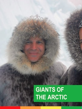 GIANTS OF THE ARCTIC