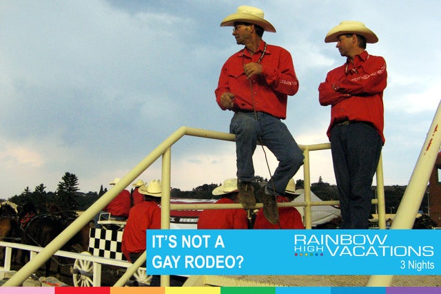 NOT A GAY RODEO?
