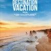 Perfect Getaway - Destination Vacation