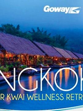 Bangkok and River Kwai Wellness Retreat