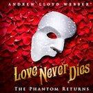 """Andrew Lloyd Webber's """"Love Never Dies"""" The Phantom Returns"""