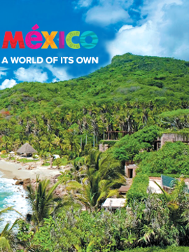 Mexico's Most Magical Destinations by Classic Vacations