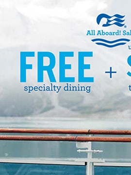Free Specialty Dining and up to $900 OBS with Princess Cruises