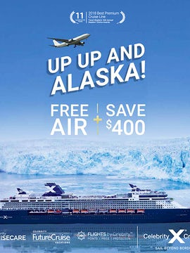 Book Alaska on Celebrity Eclipse, Solstice or Millennium and get FREE* air